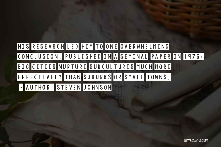 Small Towns And Big Cities Quotes By Steven Johnson