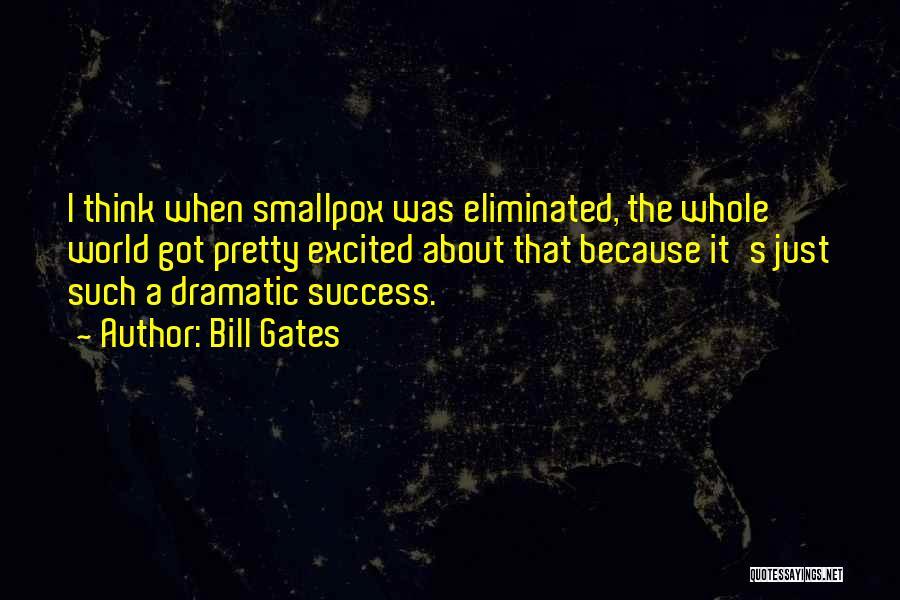 Smallpox Quotes By Bill Gates