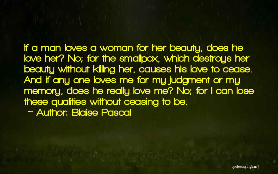 Smallpox Quotes By Blaise Pascal
