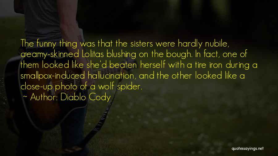 Smallpox Quotes By Diablo Cody
