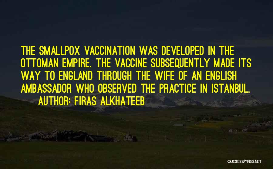 Smallpox Quotes By Firas Alkhateeb