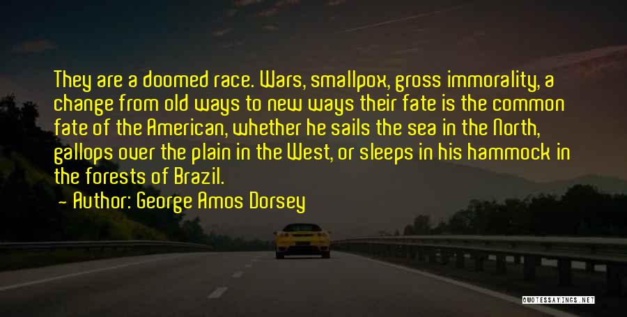 Smallpox Quotes By George Amos Dorsey