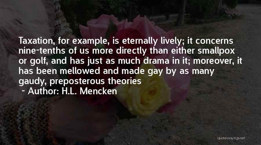 Smallpox Quotes By H.L. Mencken