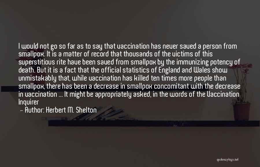 Smallpox Quotes By Herbert M. Shelton