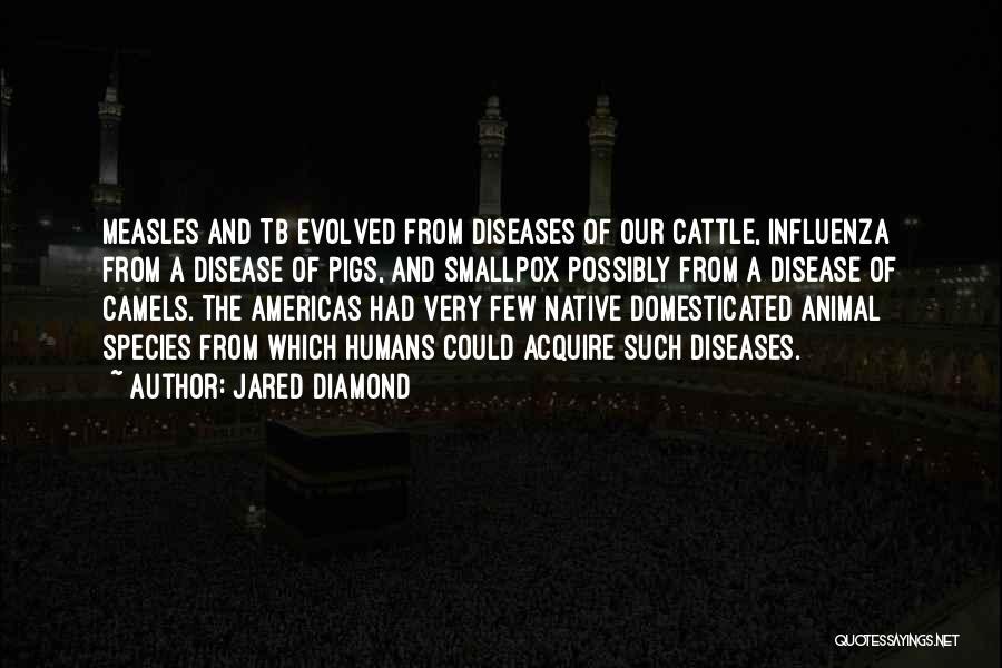 Smallpox Quotes By Jared Diamond