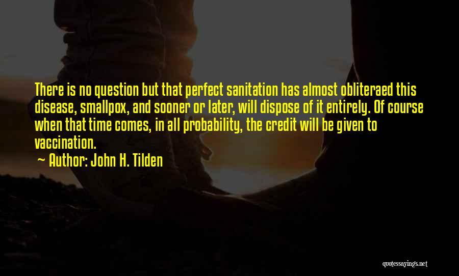 Smallpox Quotes By John H. Tilden