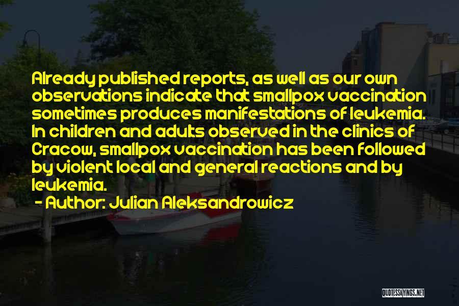 Smallpox Quotes By Julian Aleksandrowicz