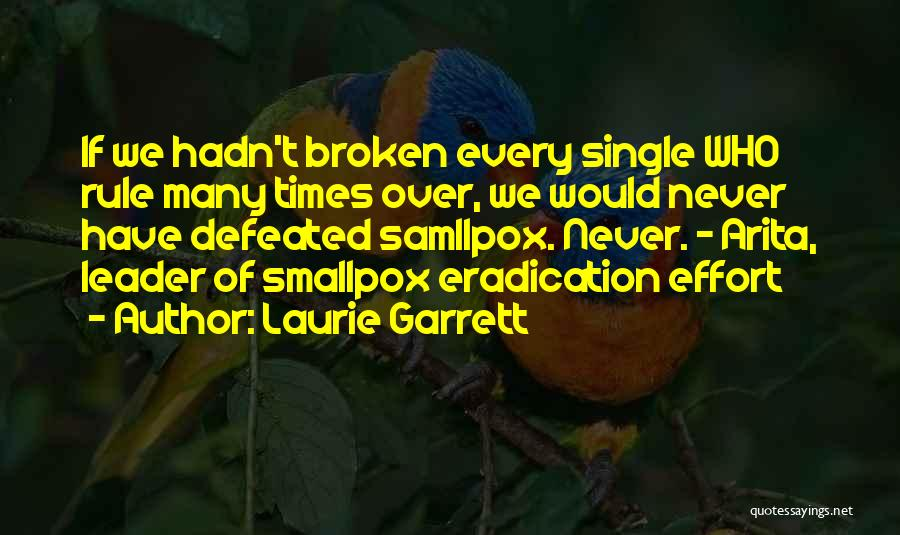 Smallpox Quotes By Laurie Garrett