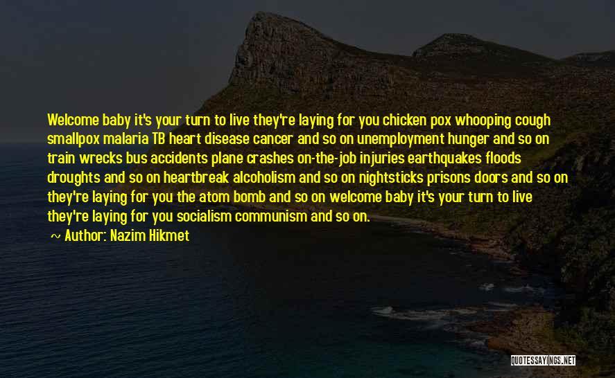 Smallpox Quotes By Nazim Hikmet