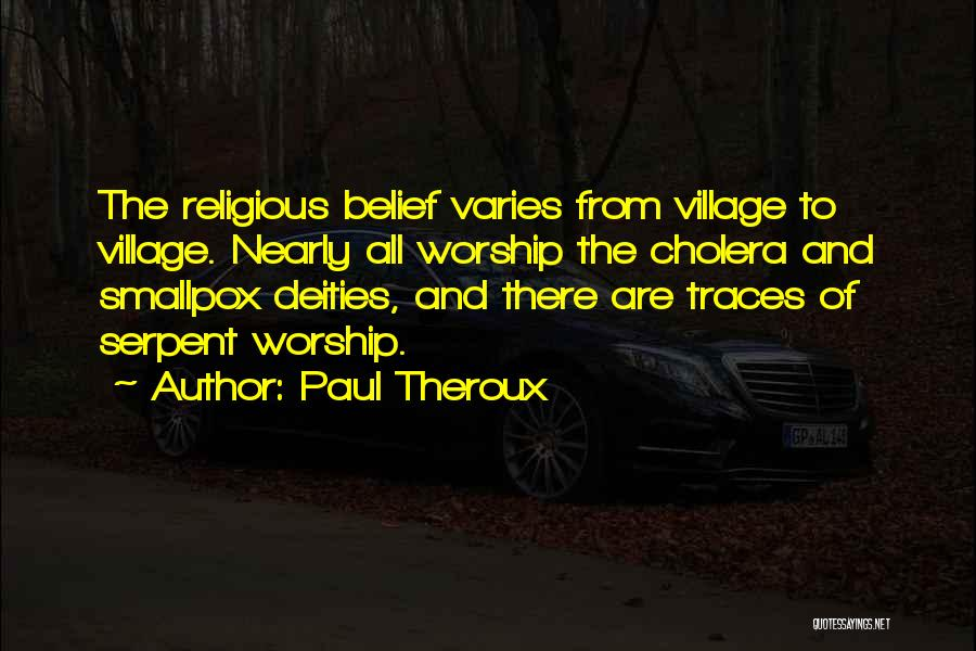 Smallpox Quotes By Paul Theroux