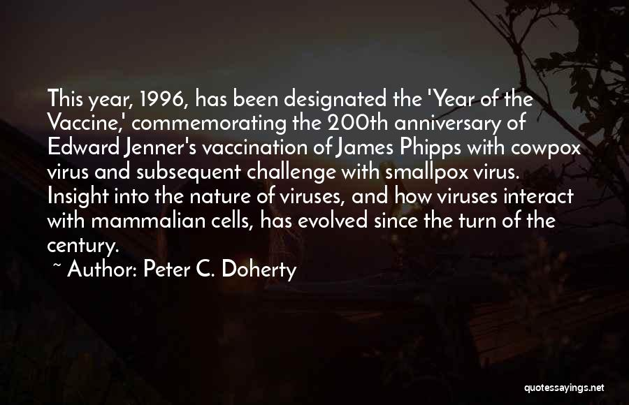 Smallpox Quotes By Peter C. Doherty