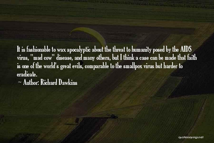 Smallpox Quotes By Richard Dawkins