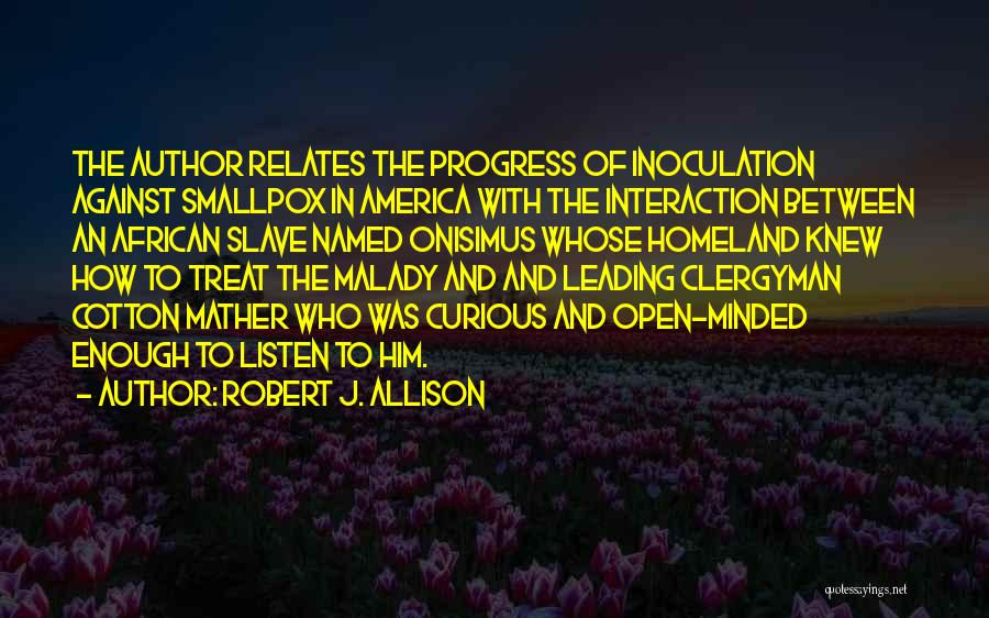 Smallpox Quotes By Robert J. Allison