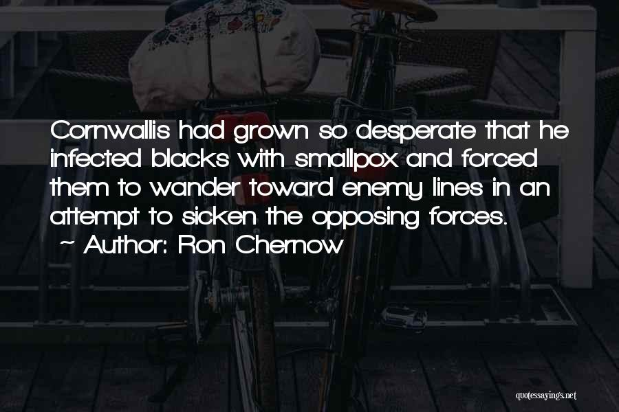 Smallpox Quotes By Ron Chernow