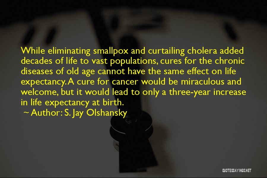 Smallpox Quotes By S. Jay Olshansky