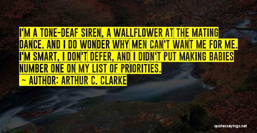 Smart Babies Quotes By Arthur C. Clarke