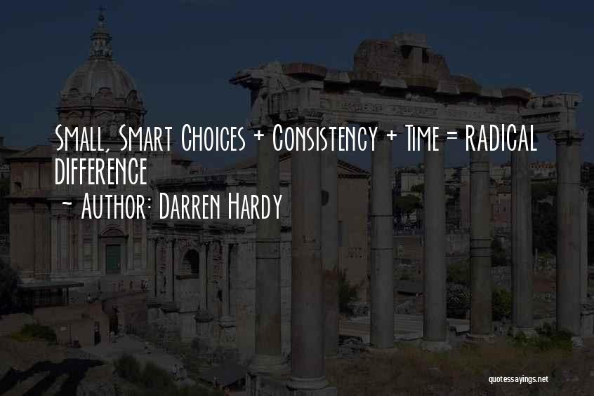Smart Choices Quotes By Darren Hardy