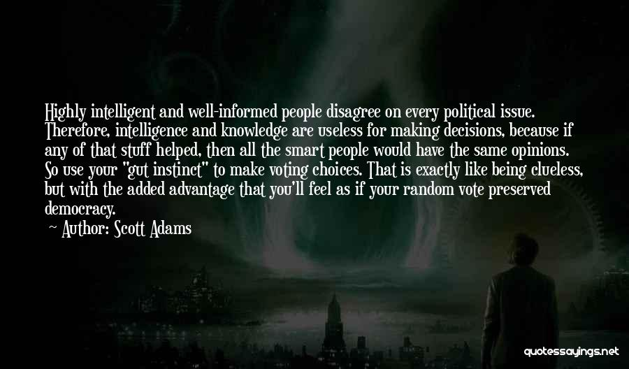 Smart Choices Quotes By Scott Adams