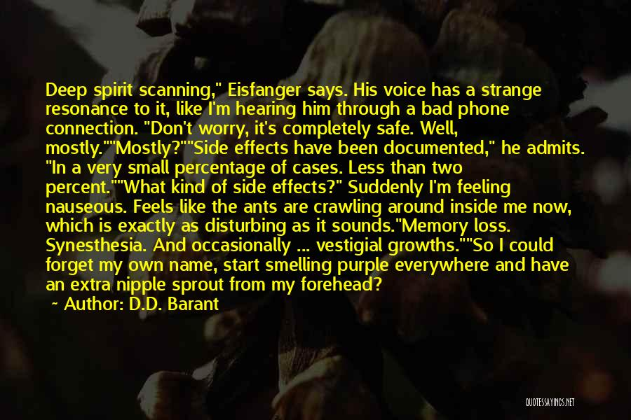 Smelling Bad Quotes By D.D. Barant