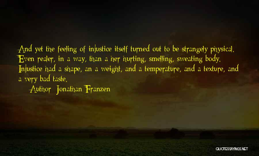 Smelling Bad Quotes By Jonathan Franzen