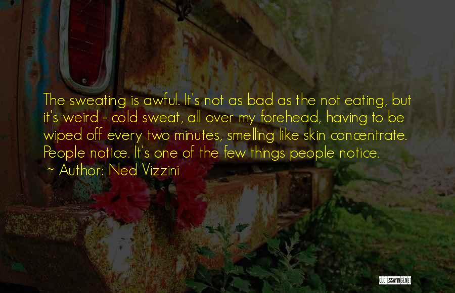 Smelling Bad Quotes By Ned Vizzini