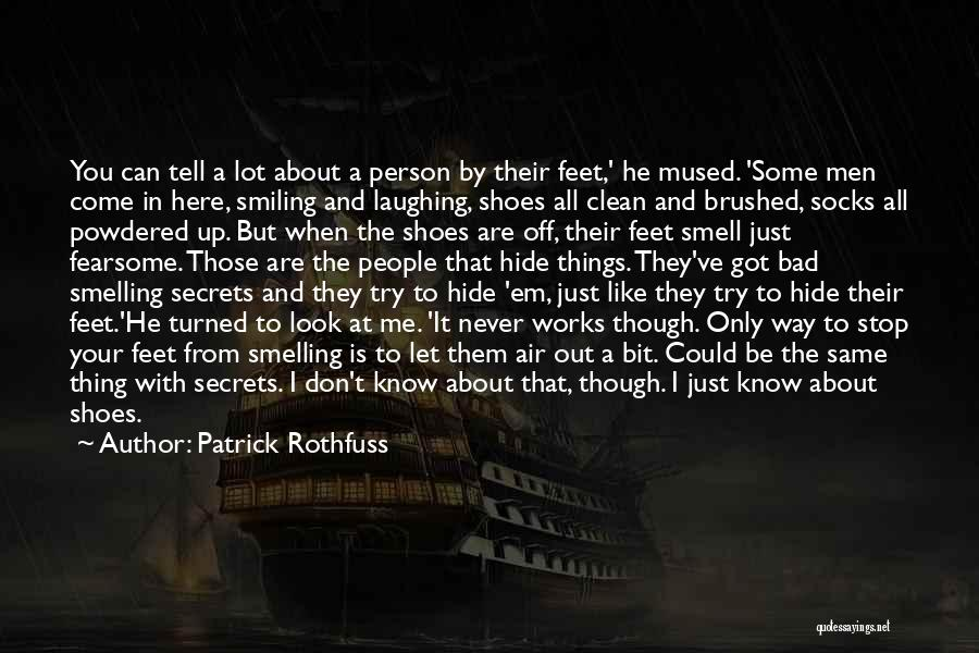 Smelling Bad Quotes By Patrick Rothfuss