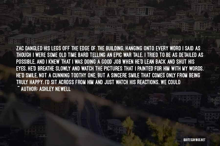 Smile And Being Happy Quotes By Ashley Newell