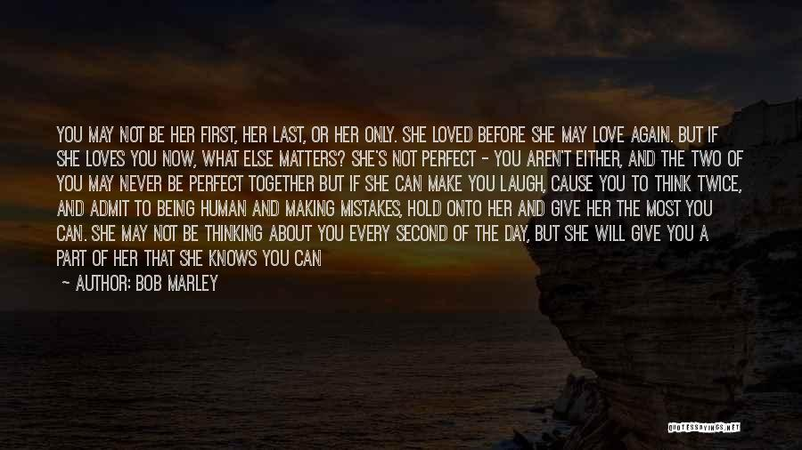 Smile And Being Happy Quotes By Bob Marley