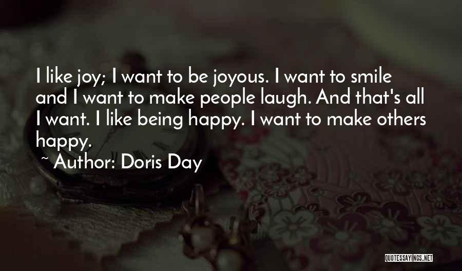 Smile And Being Happy Quotes By Doris Day