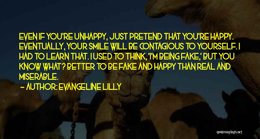 Smile And Being Happy Quotes By Evangeline Lilly