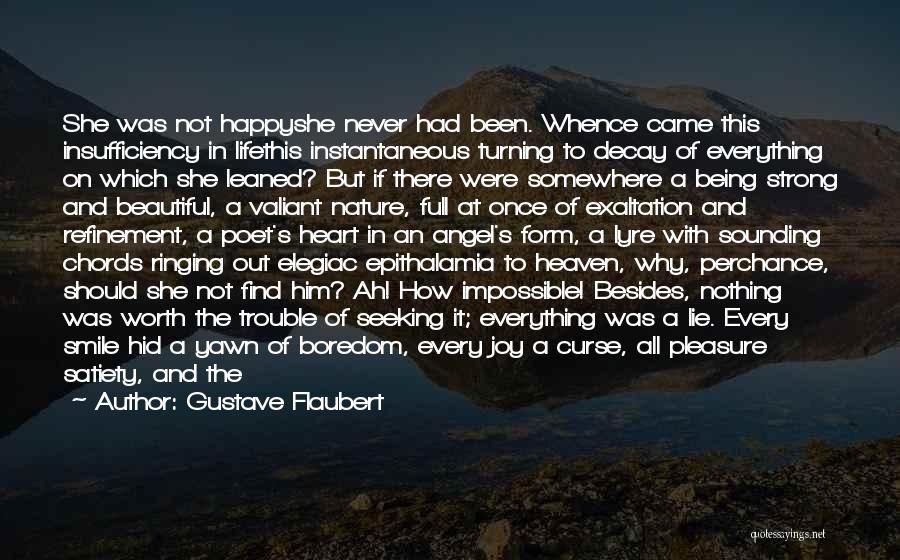 Smile And Being Happy Quotes By Gustave Flaubert