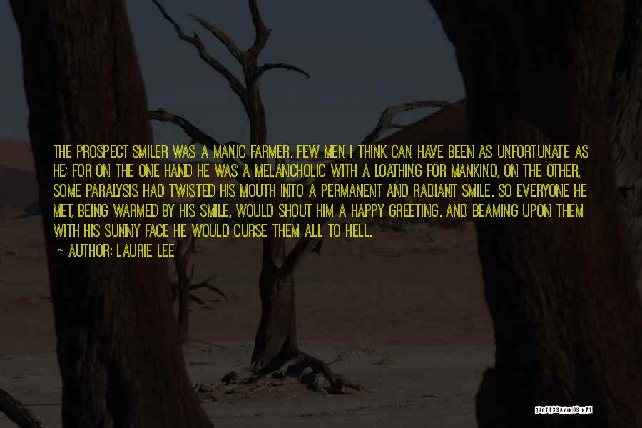 Smile And Being Happy Quotes By Laurie Lee