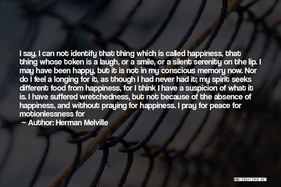 Smile Because I'm Happy Quotes By Herman Melville