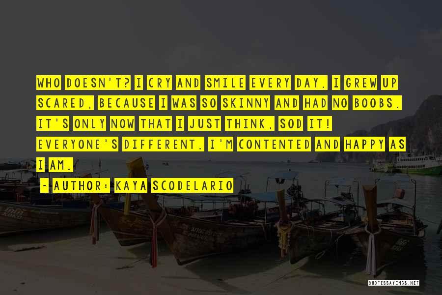 Smile Because I'm Happy Quotes By Kaya Scodelario