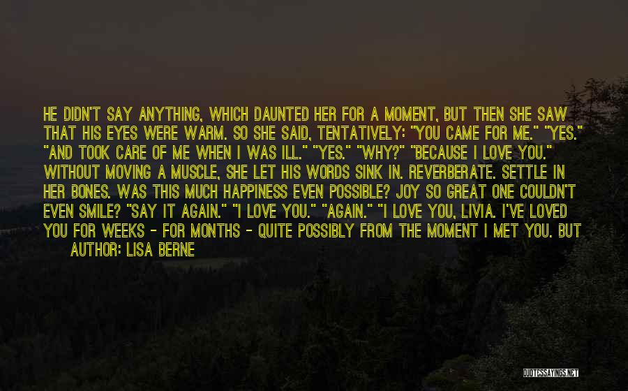 Smile Because I'm Happy Quotes By Lisa Berne