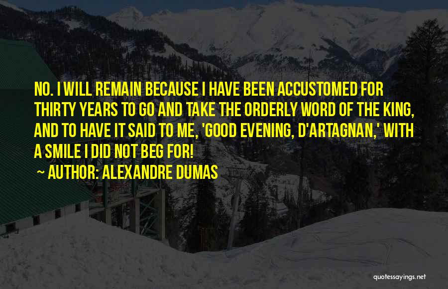 Smile Because Quotes By Alexandre Dumas