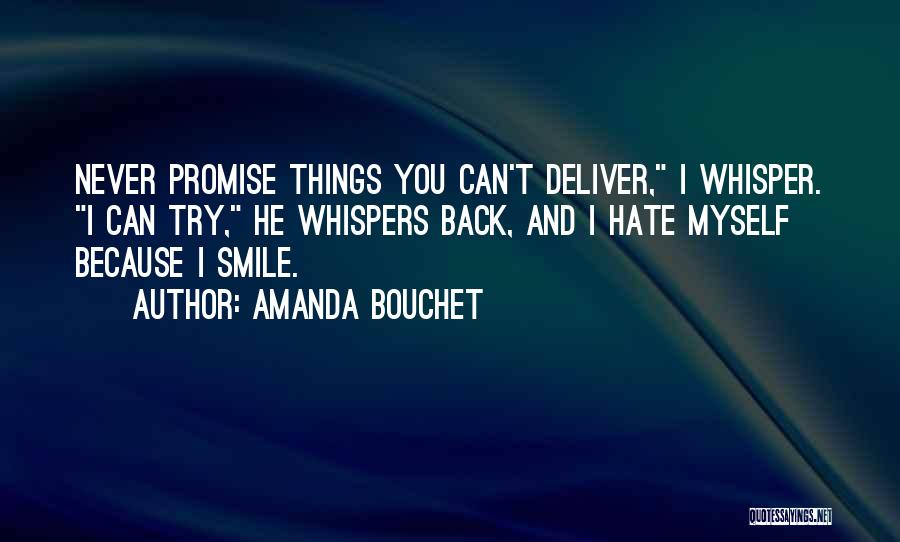 Smile Because Quotes By Amanda Bouchet