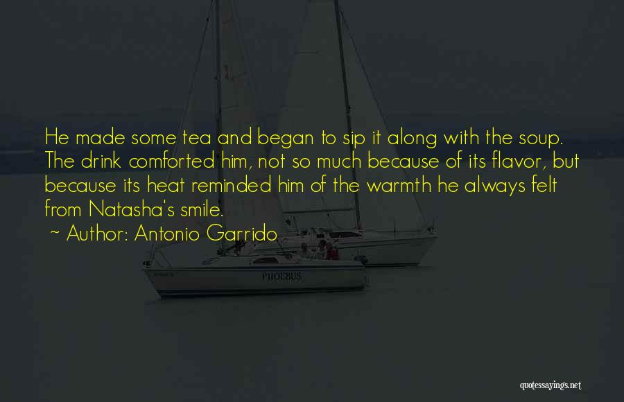 Smile Because Quotes By Antonio Garrido