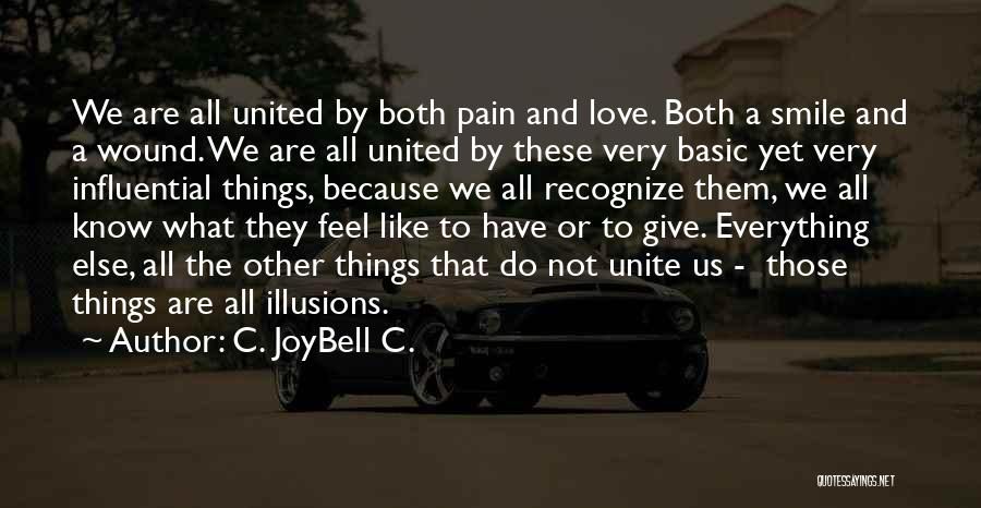 Smile Because Quotes By C. JoyBell C.