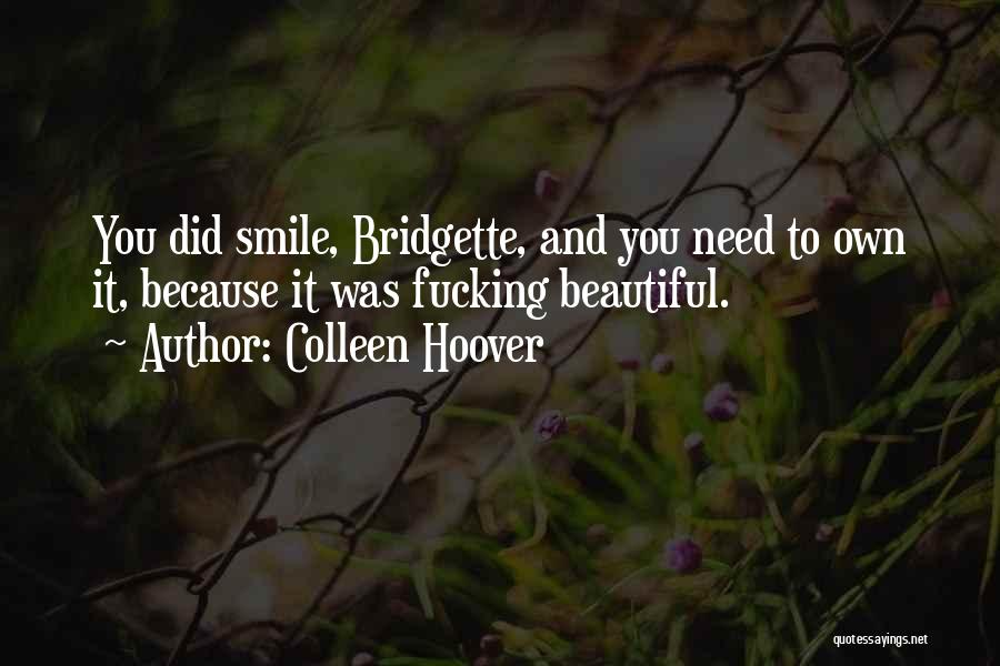 Smile Because Quotes By Colleen Hoover