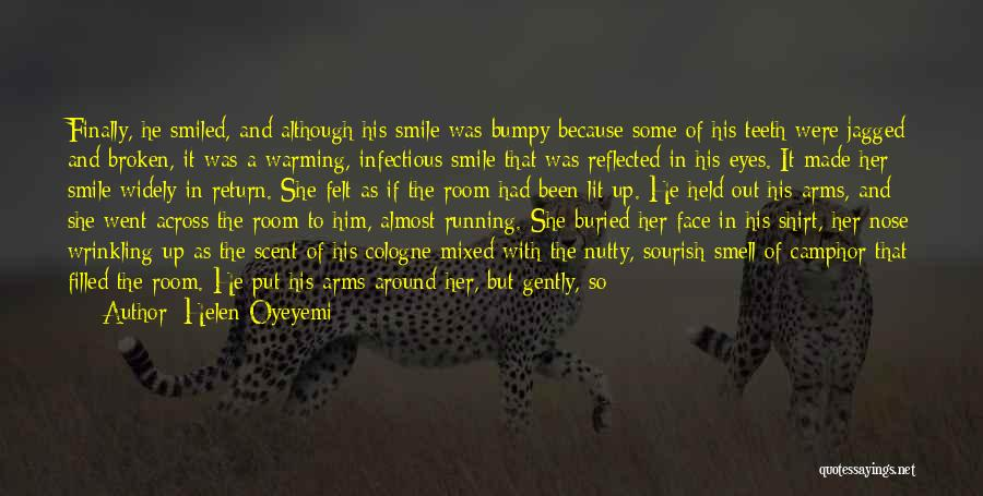 Smile Because Quotes By Helen Oyeyemi