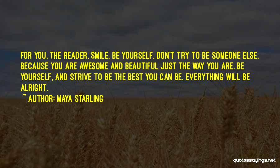 Smile Because Quotes By Maya Starling