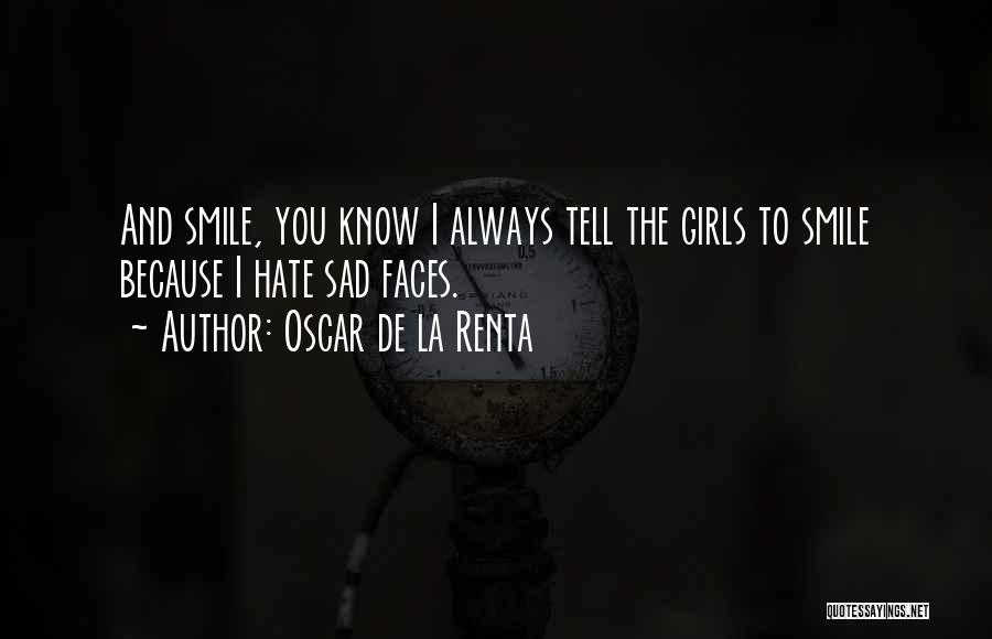 Smile Because Quotes By Oscar De La Renta