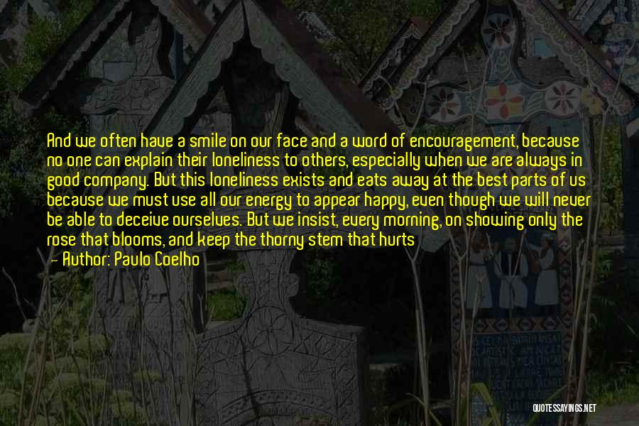 Smile Because Quotes By Paulo Coelho