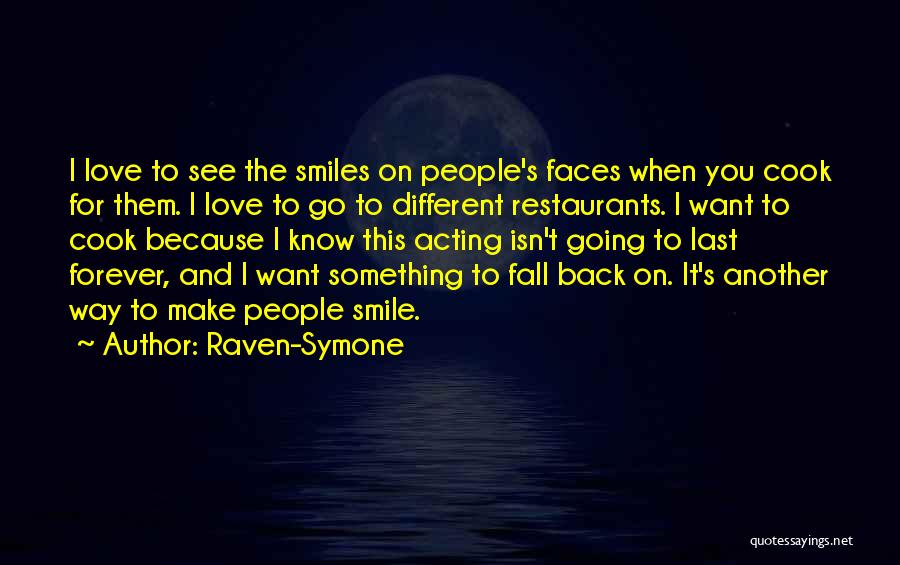 Smile Because Quotes By Raven-Symone