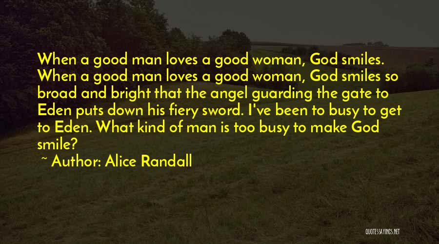Smile God Loves You Quotes By Alice Randall
