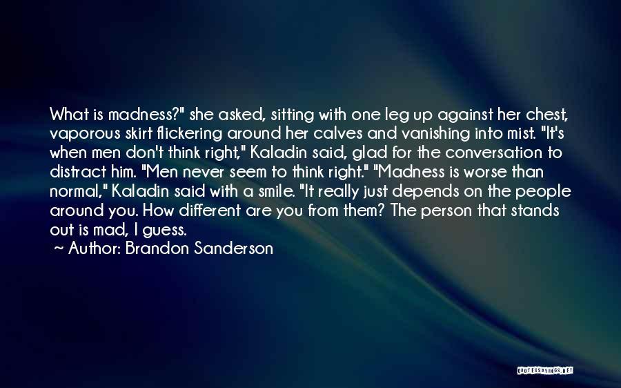 Smile Him Quotes By Brandon Sanderson
