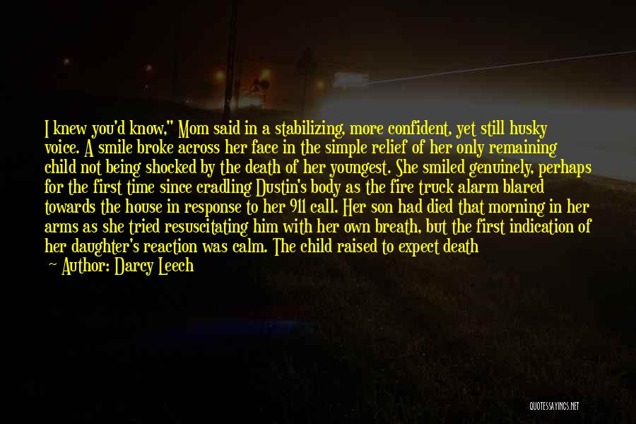Smile Him Quotes By Darcy Leech