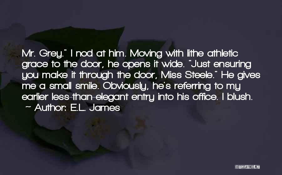 Smile Him Quotes By E.L. James