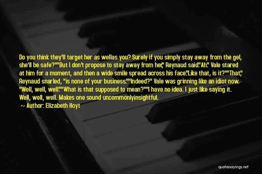Smile Him Quotes By Elizabeth Hoyt